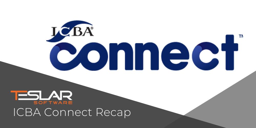 ICBA Connect Recap