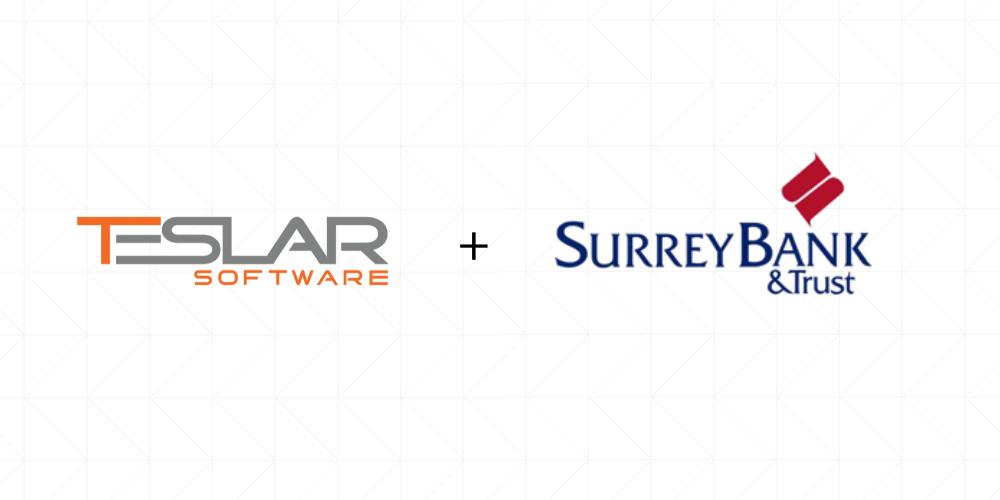 Surrey Bank & Trust Partners with Teslar Software