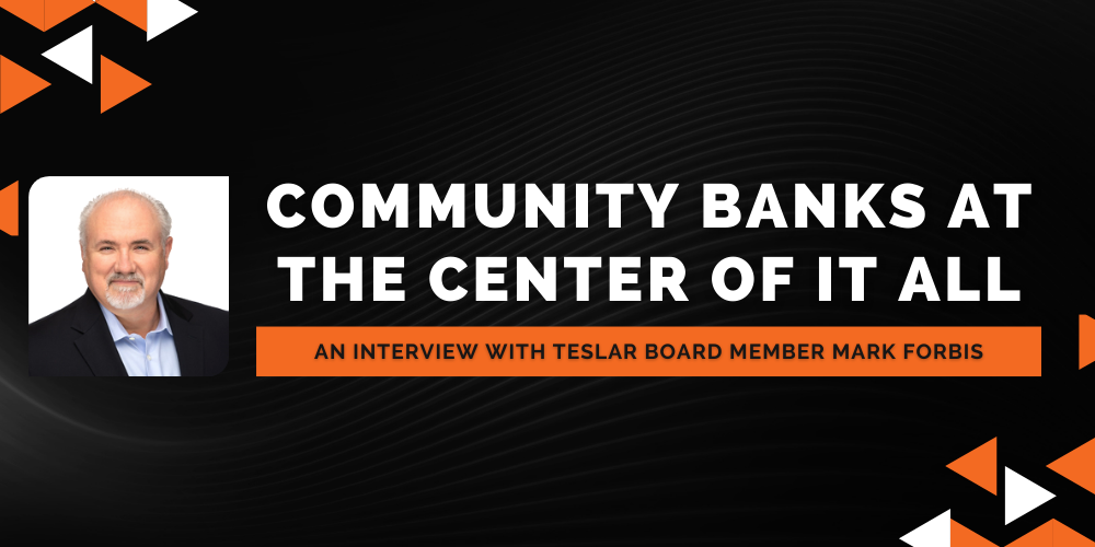 An Interview with Teslar Board Member Mark Forbis