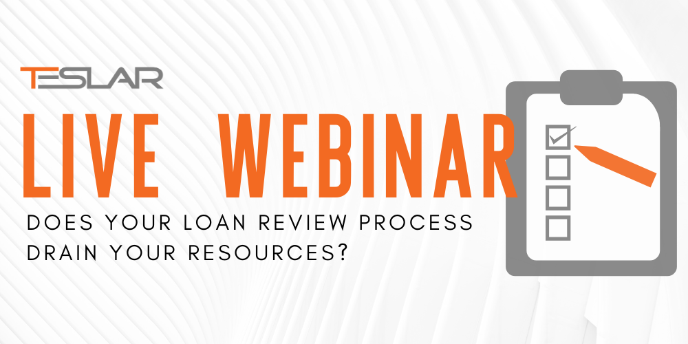 LIVE WEBINAR: Does Your Loan Review Process Drain Your Resources?