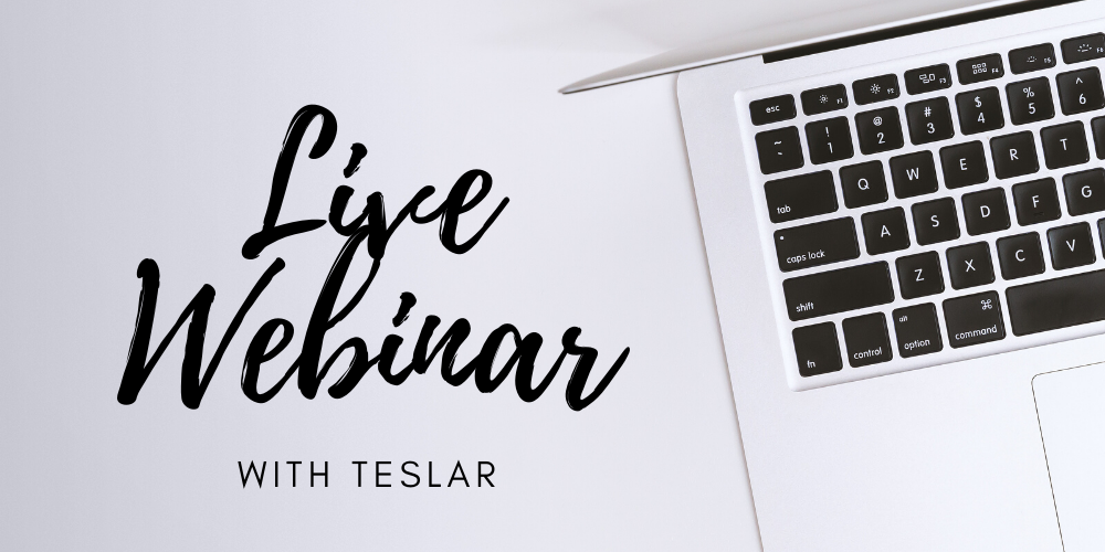 Live Webinar with Teslar Software