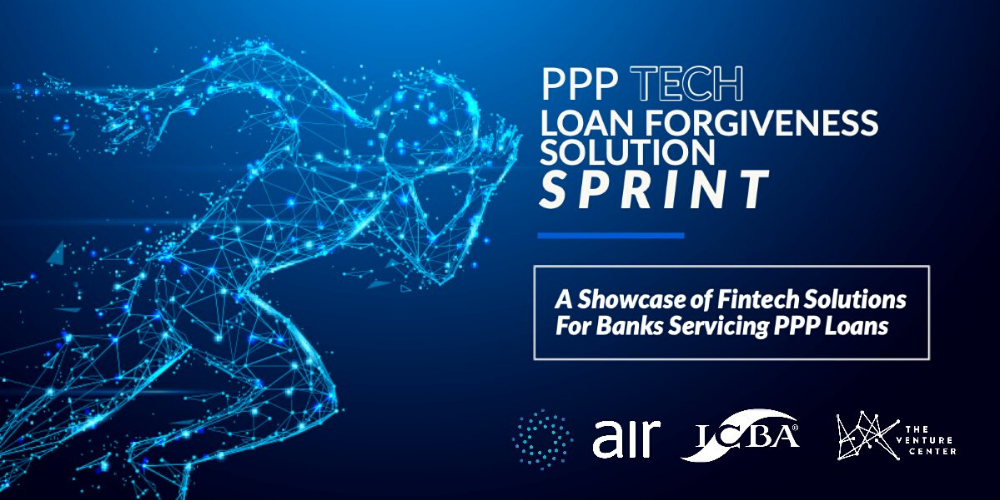 PPP Tech | Loan Forgiveness Solution Sprint: A Showcase of Fintech Solutions for Banks Servicing PPP Loans
